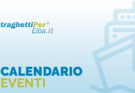 Calendario Eventi.Isola D Elba 2018 Il Calendario Con Gli Eventi Piu